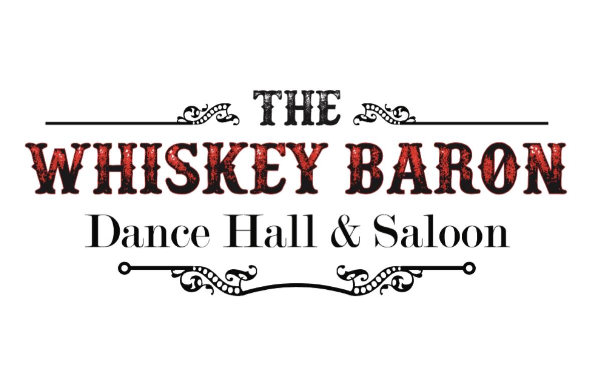 Whiskey Baron Dance Hall and Saloon
